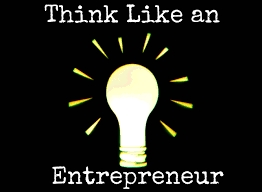 ENTREPRENEURSHIP 101: THE GREATEST VALUE IS YOU, NOT YOUR CAPITAL